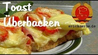 Toast Überbacken